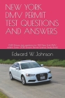 New York DMV Permit Test Questions and Answers: (242 Drivers test questions for THE New York DMV written Exam: 2019 Drivers Permit/License Study Book) Cover Image