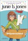 Junie B., First Grader Shipwrecked (Junie B. Jones #23) Cover Image