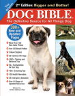 The Original Dog Bible: The Definitive Source for All Things Dog Cover Image