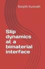 Slip dynamics at a bimaterial interface Cover Image