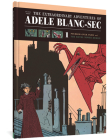 The Extraordinary Adventures of Adèle Blanc-Sec: Pterror Over Paris / The Eiffel Tower Demon (The Extraordinary Adventures of Adéle Blanc-Sec) Cover Image