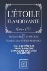 L'Étoile Flamboyante: Ou la Société des Franc-Maçon Considérée sous tous les Aspects - Édition de 1766 - Par Théodore-Henri de Tschudi et Ch Cover Image