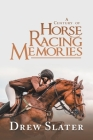 A Century of Horse Racing Memories Cover Image