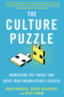 The Culture Puzzle: Harnessing the Forces That Drive Your Organization's Success Cover Image