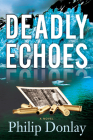 Deadly Echoes (Donovan Nash Thrillers #4) Cover Image