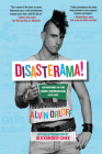 Disasterama!: Adventures in the Queer Underground 1977 to 1997 Cover Image