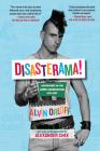 Disasterama!: Adventures in the Queer Underground 1977 to 1997 Cover Image