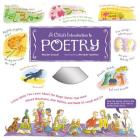A Child's Introduction to Poetry: Listen While You Learn About the Magic Words That Have Moved Mountains, Won Battles, and Made Us Laugh and Cry (A Child's Introduction Series) Cover Image