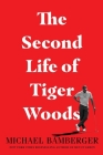 The Second Life of Tiger Woods Cover Image