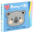 Mommy and Me (Baby's First Book) Cover Image