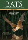 Bats of Southern and Central Africa: A Biogeographic and Taxonomic Synthesis, Second Edition Cover Image