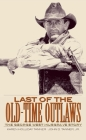 Last of the Old-Time Outlaws: The George West Musgrave Story Cover Image