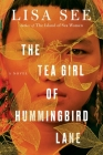 The Tea Girl of Hummingbird Lane: A Novel Cover Image