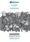 BABADADA black-and-white, slovenčina - bosanski jezik, obrázkový slovník - slikovni rječnik: Slovak - Bosnian, visual dictionary Cover Image