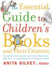 The Essential Guide to Children's Books and Their Creators Cover Image