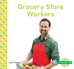 Grocery Store Workers (My Community: Jobs) Cover Image