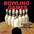 Bowling Games: A New Twist on Your Favorite Sport Cover Image