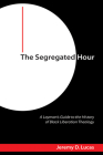 The Segregated Hour Cover Image