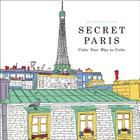 Secret Paris: Color Your Way to Calm Cover Image