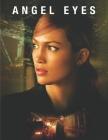 Angel Eyes: Screenplays Cover Image
