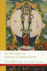 In Praise of Great Compassion (The Library of Wisdom and Compassion  #5) Cover Image