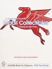 An Unauthorized Guide to Mobil(r) Collectibles: Chasing the Red Horse (Schiffer Book for Collectors) Cover Image