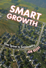 Smart Growth: From Sprawl to Sustainability Cover Image