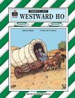 Westward Ho Thematic Unit (Teacher Created Materials) Cover Image