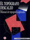 El topógrafo descalzo: Manual de topografía aplicada Cover Image