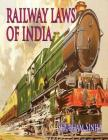 Railway Laws of India: Indian Law Series Cover Image