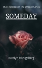 Someday (Unseen #1) Cover Image