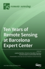 Ten Years of Remote Sensing at Barcelona Expert Center Cover Image