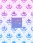 Maths Grid Book: 4 squares per inch Quad size graph paper grid book for students or Mathematician - Pink and purple flower pattern for Cover Image