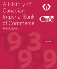 A History of Canadian Imperial Bank of Commerce: Volume 5 1973-1999 Cover Image