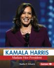 Kamala Harris: Madam Vice President (Gateway Biographies) Cover Image