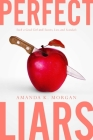 Perfect Liars: Such a Good Girl; Secrets, Lies, and Scandals Cover Image