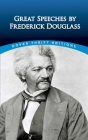 Great Speeches by Frederick Douglass (Dover Thrift Editions) Cover Image