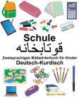 Deutsch-Kurdisch Schule Zweisprachiges Bildwörterbuch für Kinder Cover Image