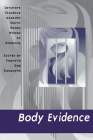 Body Evidence: Intimate Violence against South Asian Women in America Cover Image
