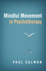 Mindful Movement in Psychotherapy Cover Image