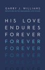 His Love Endures Forever: Reflections on the Immeasurable Love of God Cover Image