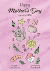 Happy Mother's Day: mamma MIA! Cover Image