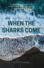 When the Sharks Come Cover Image