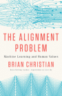 The Alignment Problem: Machine Learning and Human Values Cover Image