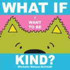 What if I Want to Be Kind? Cover Image