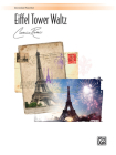 Eiffel Tower Waltz (1p, 4h): Sheet (Alfred Duet) Cover Image