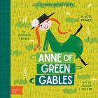 Anne of Green Gables: A Babylit(r) Places Primer Cover Image