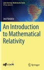 An Introduction to Mathematical Relativity Cover Image