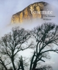 Yosemite: The Promise of Wildness Cover Image
