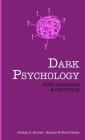 Dark Psychology: BODY LANGUAGE and SEDUCTION Cover Image